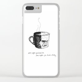 Tea or Whiskey Clear iPhone Case