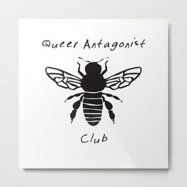 Queer Antagonist Club Metal Print