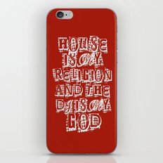 House Is My Religion iPhone & iPod Skin