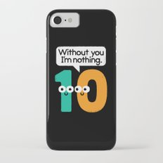 I Owe You, One iPhone 7 Slim Case