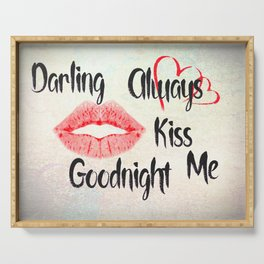 Darling Always Kiss Me Goodnight Red Lips Heart Art A535 Serving Tray