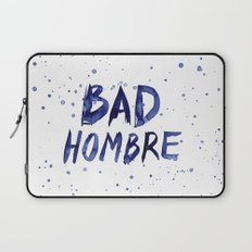Bad Hombre Watercolor Art Laptop Sleeve