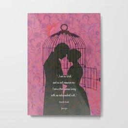 Jane Eyre - I'm No Bird Quote - Feminist Quotes. Metal Print
