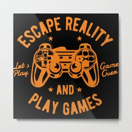 Escape Reality Metal Print
