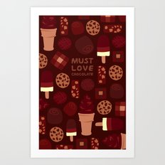 Must Love Chocolate Art Print