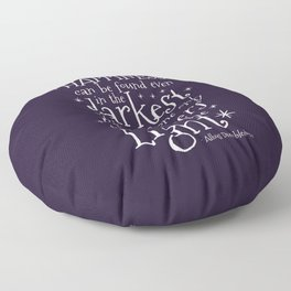 HAPPINESS CAN BE FOUND EVEN IN THE DARKEST OF TIMES - DUMBLEDORE QUOTE Floor Pillow