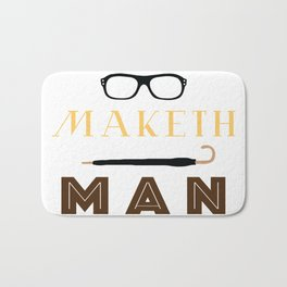 Manners Maketh Man Bath Mat