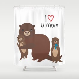 I Love You Mom. Funny brown kids otters with fish on white background. Gift card for Mothers Day. Shower Curtain