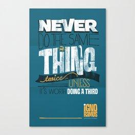 Never Canvas Print