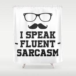 Sarcastic Sarcasm Shower Curtain