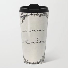 Not Alone Travel Mug