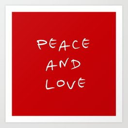 Peace and love 4 Art Print