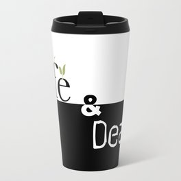 Life and Death Travel Mug