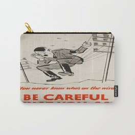 Vintage poster - Be Careful What You Say Carry-All Pouch
