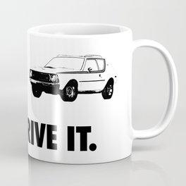 Just Drive IT. Coffee Mug