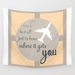 Travel quote- inspirational quote- wanderlust quote- airplane- plane- success Wall Tapestry