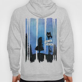 Any Road Will Get You There - Alice In Wonderland Hoody