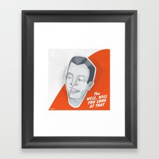 Well, Will You Look at That Framed Art Print