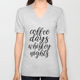 FUNNY BAR DECOR, Coffee Days Whiskey Nights,Coffee Sign,Bar Decor,Cute Home Decor,Kitchen Decor,Drin Unisex V-Neck