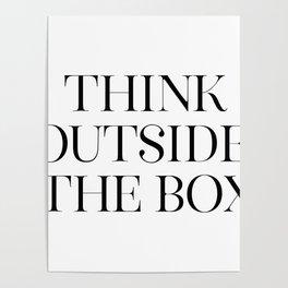 Think Outside The Box, Printable Art, Office Decor, Apartment Decor, Gift Idea Poster