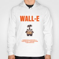 wall e Hoodies featuring Wall-E by FunnyFaceArt
