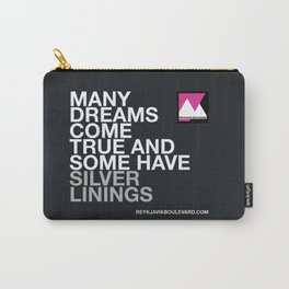 Many dreams come true... Carry-All Pouch