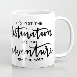 adventure tho Coffee Mug