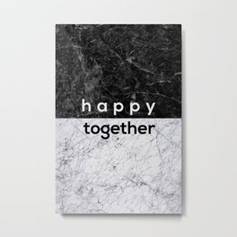 Happy Together Couples Quote Metal Print