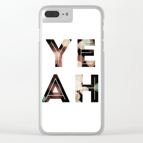 YEAH Clear iPhone Case