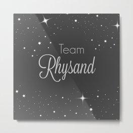 Team Rhysand Metal Print