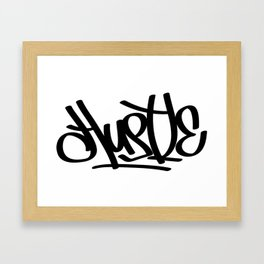 Hustle Graffiti Tag Framed Art Print