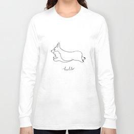 Pembroke Welsh Corgi - Hello Long Sleeve T-shirt