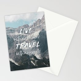 LIVE with no excuses TRAVEL with no regrets Stationery Cards