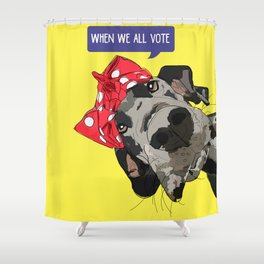 Political Pups - When We All Vote Great Dane Shower Curtain