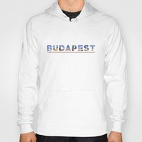 budapest Hoodies featuring budapest text by tony tudor