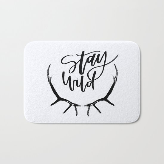 Stay wild Bath Mat