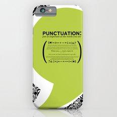Punctuation [Appreciation]. iPhone 6s Slim Case