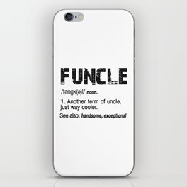 Funcle Fun Uncle Definition For Military Veterans iPhone Skin