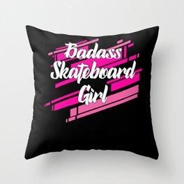 Badass Skateboard girl Throw Pillow