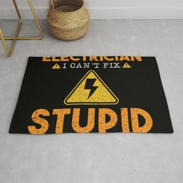 I'm An Electrician I Can't Fix Stupid Rug