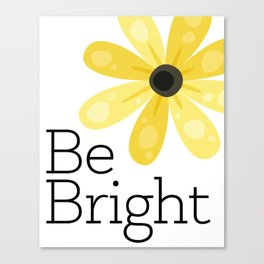 Be Bright Canvas Print
