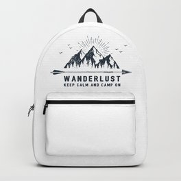 Wanderlust. Keep Calm And Camp On Backpack