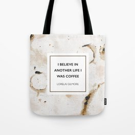 I believe in another life I was coffee Tote Bag