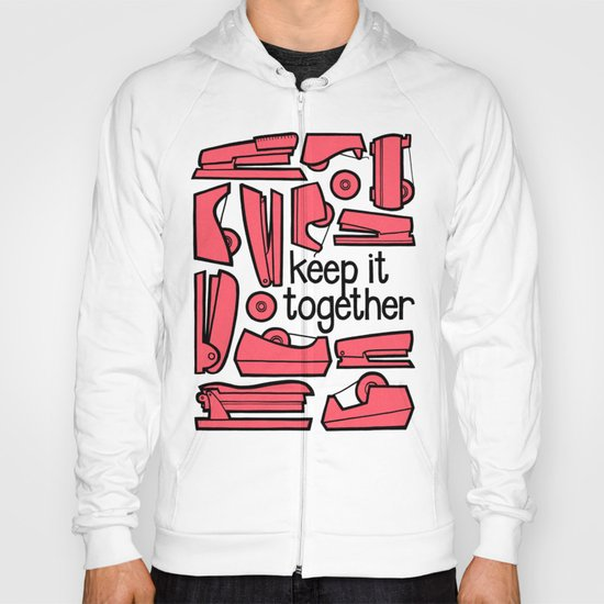 keep it together ii Hoody