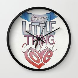 Crazy Little Thing Wall Clock