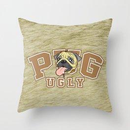 Pug Ugly Throw Pillow