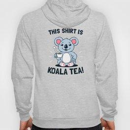 This Shirt Is Koala Tea Hoody