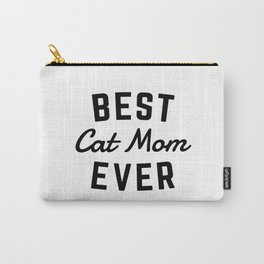 Best Cat Mom Ever Carry-All Pouch