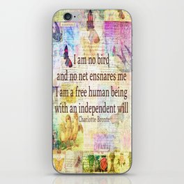 Charlotte Bronte independence quote iPhone Skin
