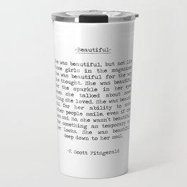 Beautiful Quote F. Scott Fitzgerald Travel Mug
